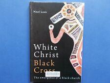WHITE CHRIST BLACK CROSS - NOEL LOOS - EMERGENCE A BLACK CHURCH - QLD ABORIGINAL
