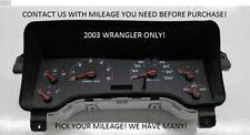 03 Jeep Wrangler Instrument Gauge Cluster Speedometer OEM PICK YOUR MILEAGE!