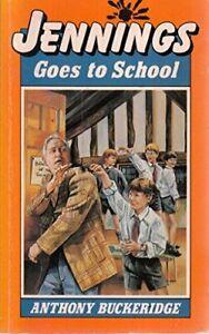 Jennings Goes to School By Anthony Buckeridge, Rodney Sutton