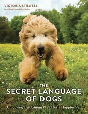 THE SECRET LANGUAGE OF DOGS - STILWELL, VICTORIA - NEW PAPERBACK BOOK