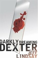 Darkly Dreaming Dexter: A Novel