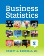 Business Statistics by Robert A., Jr. Donnelly (2014, Hardcover)