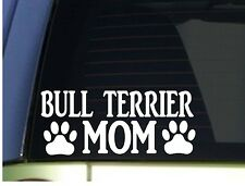 Bull Terrier Mom sticker *H351* 8.5 inch wide vinyl bully leash collar