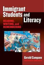 Immigrant Students and Literacy: Reading, Writing, and Remembering (Practitioner