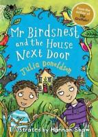 Mr Birdsnest and the House Next Door (Little Gems) by Donaldson, Julia, NEW Book