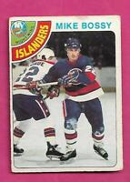 1978-79 OPC # 115 ISLANDERS MIKE BOSSY  ROOKIE GOOD CARD (INV# D7845)
