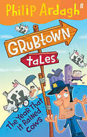 Philip Ardagh, The Year that it Rained Cows (Grubtown Tales - book 2), Very Good