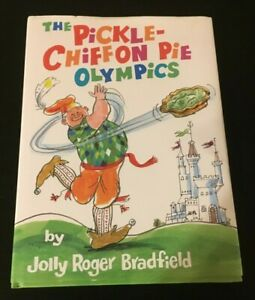 The Pickle-Chiffon Pie Olympics by Jolly Roger Bradfield  Signed