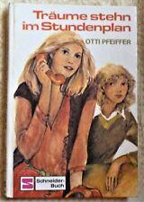 Buch Träume stehn im Stundenplan von Otti Pfeiffer Schneider-Buch