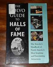 THE VOLVO GUIDE TO HALLS OF FAME BY PAUL DICKSON & ROBERT SKOLE SC 1995  BOX29