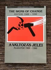 RARE 1990 The Signs of Change Posters 1988-1990 Exhibition Catalog