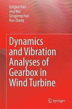Dynamics and Vibration Analyses of Gearbox in Wind Turbine by Hao Zhang, Jing...