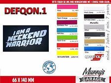 DEFQON.1 - i am a weekend warrior - Aufkleber, Sticker, Autocollant, Étiquette