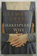 SIGNED Shakespeare's Wife Germaine Greer First Soft Cover 2007 Uncommon Signed