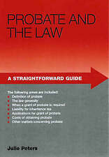Very Good, A Straightforward Guide to Probate and the Law, Peters, Julie, Book