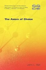 Axiom of Choice: By John L Bell