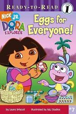Eggs for Everyone! (Dora the Explorer) by Driscoll, Laura, A&J Studios in Used