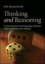 Thinking and Reasoning : An Introduction to the Psychology of Reason,...