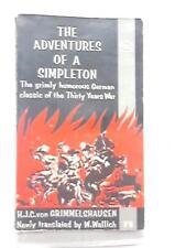 The Adventures of a Simpleton (H. J. C. Von Grimmelshausen - 1967) (ID:07655)