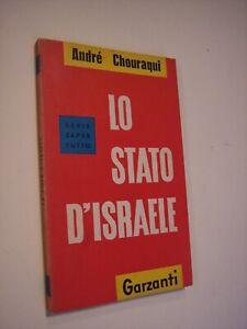 CHOURAQUI, André: LO STATO D'ISRAELE, Garzanti, 1960, EBREI
