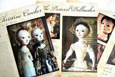 10p History Article   Pics Queen Anne Replica Dolls of Christine Crocker