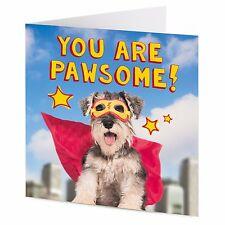 YOU ARE PAWSOME! miniature Schnauzer dog superhero Birthday Congratulations card