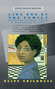 Like One of the Family: Conversations from a Domestic's Life (BLACK WOMEN WRIT..