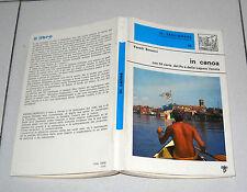 Vassili Bonucci IN CANOA con 54 carte del Po e Laguna Veneta Il Tagliamare 22