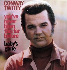 CONWAY TWITTY You've Never Been This Far Before / Baby's Gone LP