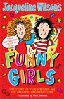 Jacqueline Wilson's Funny Girls: Previously published as The Jacqueline Wilso...