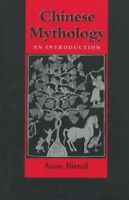 Chinese Mythology : An Introduction, Paperback by Birrell, Anne, Like New Use...