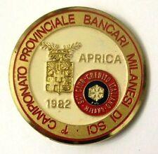 Spilla Aprica 1982 FISI Sci Club Credito Italiano Milano 1° Campionato Prov.