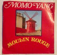 MOMO YANG - Moulin Rouge   - vinile 45 mai usato -
