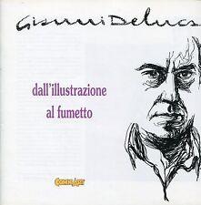 Gianni De Luca = DALL'ILLUSTRAZIONE AL FUMETTO