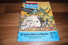 ATLAN  # 34 -- GRÜNEN GÖTTER von MARKOLAN // Perry Rhodan Red. / 1. Auflage 1971