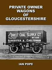Private Owner Wagons Of Gloucestershire GWR
