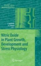 Plant Cell Monographs: Nitric Oxide in Plant Growth, Development and Stress...