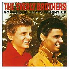 The Everly Brothers - Songs Our Daddy Taught Us (CDCHM 75)