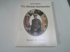 The Bilsdale Bombardier Jack Garbutt by Susan N Laffey North Yorkshire Military