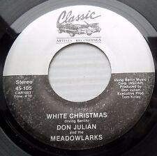 DON JULIAN & MEADOWLARKS doowop 45 WHITE CHRISTMAS / Merry Christmas Baby FM325