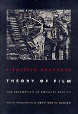 Theory of Film by Siegfried Kracauer