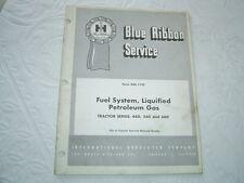 Ih International farmall tractor Lpg fuel system service manual