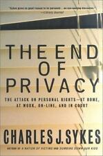 The End of Privacy: The Attack on Personal Rights at Home, at Work, On-Line, and