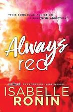 Always Red by Isabelle Ronin (Paperback, 2017)