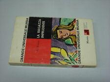 (G. Rocca) La ragazza imprudente 1966 Mursia .