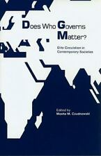 Does Who Governs Matter?: Elite Circulation in Contemporary Societies (Internati