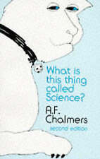 What is This Thing Called Science? by A.F. Chalmers (Paperback, 1982)
