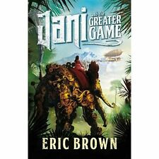 Eric Brown, Jani and the Greater Game (Multiplicity), Very Good Book