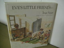 Eve's Little Friends  by Inge Sasuer/ 1981/ Marijke Reesink/ HBDJ/ invisible