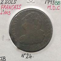 2 SOLS - FRANCAIS - LOUIS XVI (L'An 5) 1793 BB - Pièce de Monnaie en MDC // TB